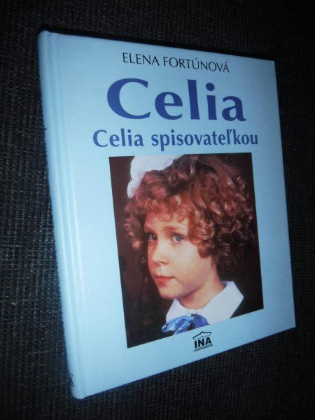 Celia. Celia spisovateľkou