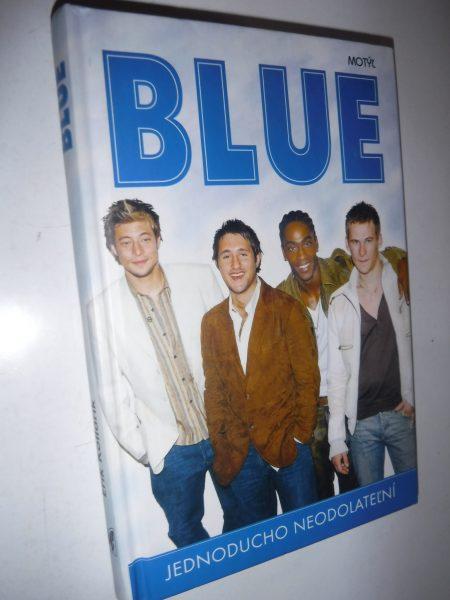 Blue. Jednoducho neodolateľní