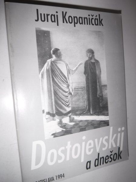 Dostojevskij a dnešok